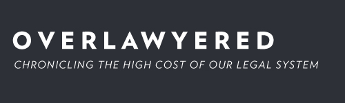 Overlawyered: Chronicling The High Cost Of Our Legal System